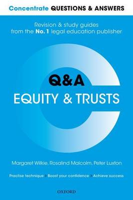 Concentrate Questions and Answers Equity and Trusts Law: Q&A Revision and Study Guide