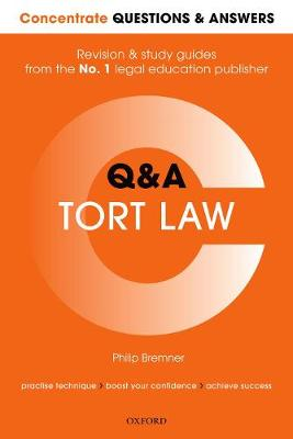 Concentrate Questions and Answers Tort Law: Law Q&A Revision and Study Guide