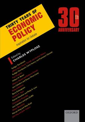 Thirty Years of Economic Policy: Inspiration for Debate