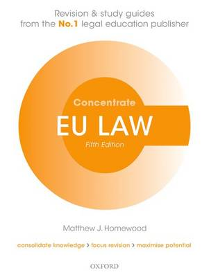 EU Law Concentrate Law Revision and Study Guide