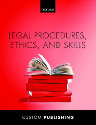 Legal Procedures, Ethics and Skills