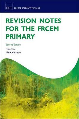 Revision Notes for the FRCEM Primary