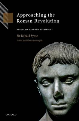 Approaching the Roman Revolution: Papers on Republican History