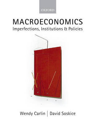 Macroeconomics: Imperfections, Institutions and Policies