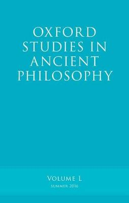 Oxford Studies in Ancient Philosophy: Volume 50