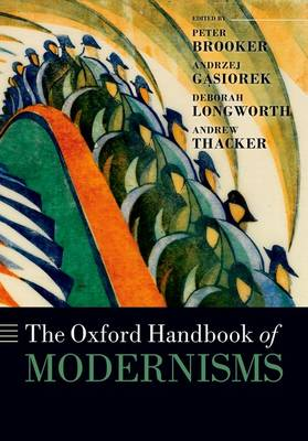 The Oxford Handbook of Modernisms
