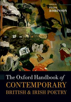 The Oxford Handbook of Contemporary British and Irish Poetry