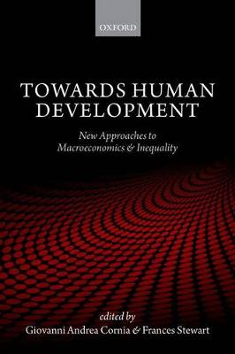 Towards Human Development: New Approaches to Macroeconomics and Inequality