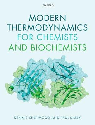 Modern Thermodynamics for Chemists and Biochemists