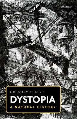 Dystopia: A Natural History