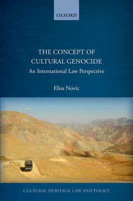 The Concept of Cultural Genocide: An International Law Perspective
