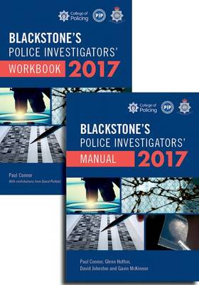 Blackstone's Police Investigators' Manual and Workbook: 2017