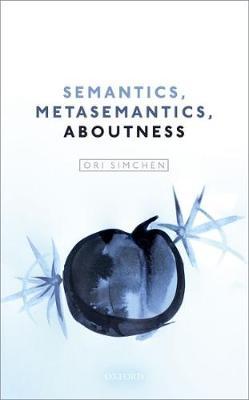 Semantics, Metasemantics, Aboutness