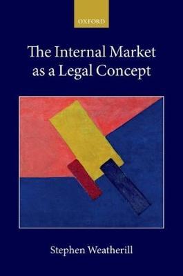 The Internal Market as a Legal Concept