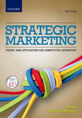 Strategic Marketing: Theory and applications for competitive advantage