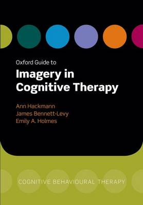Oxford Guide to Imagery in Cognitive Therapy