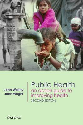 Public Health: An Action Guide to Improving Health