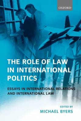 The Role of Law in International Politics
