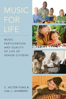 Music for Life: Music Participation and Quality of Life for Senior Citizens