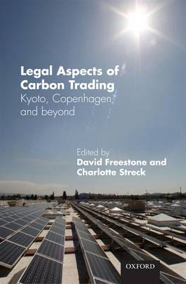 Legal Aspects of Carbon Trading; Kyoto, Copenhagen and Beyond