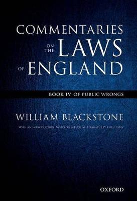 The Oxford Edition of Blackstone: Commentaries on the Laws of England Book IV: Of Public Wrongs