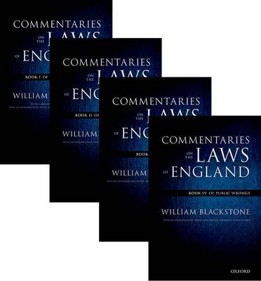 The Oxford Edition of Blackstone:  Commentaries on the Laws of England