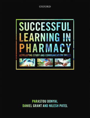 Successful Learning in Pharmacy: Developing Communication and Study Skills