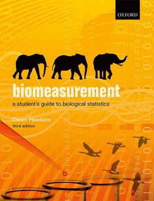 Biomeasurement: A Student's Guide to Biological Statistics