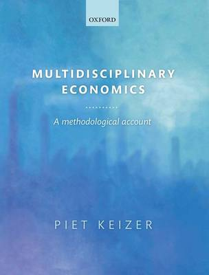 Multidisciplinary Economics: A Methodological Account