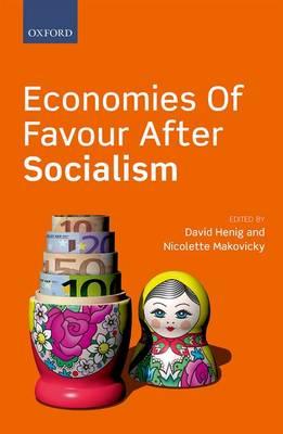 Economies of Favour after Socialism