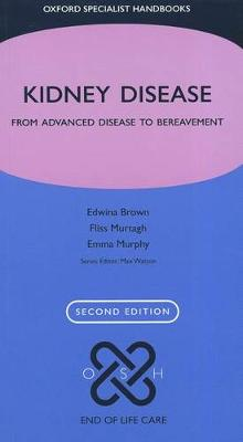 Kidney Disease: From Advanced Disease to Bereavement