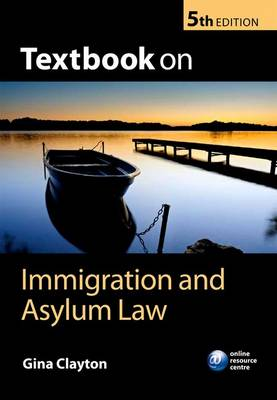 Textbook on Immigration and Asylum Law