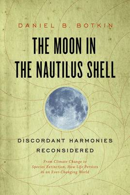 The Moon in the Nautilus Shell: Discordant Harmonies Reconsidered