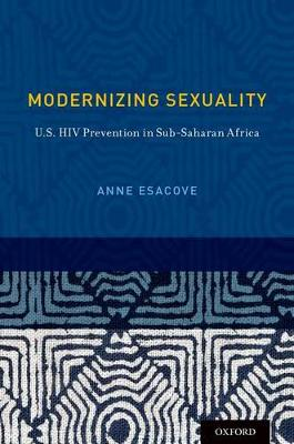Modernizing Sexuality: U.S. HIV Prevention in Sub-Saharan Africa
