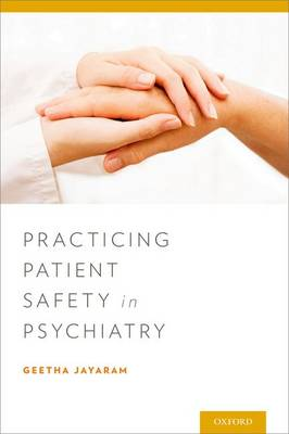 Practicing Patient Safety in Psychiatry