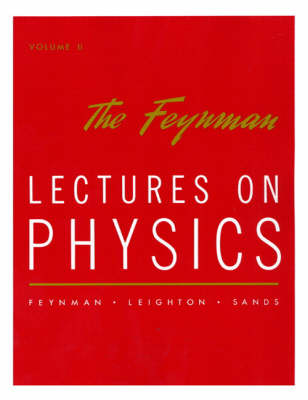 Lectures on Physics: v. 2: Mainly Electromagnetism and Matter