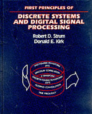 First Principles of Discrete Systems and Digital Signal Processing