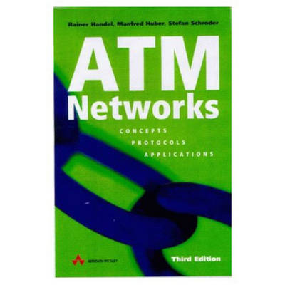 ATM Networks: Concepts, Protocols, Applications