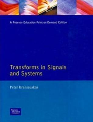 Transforms in Signals and Systems