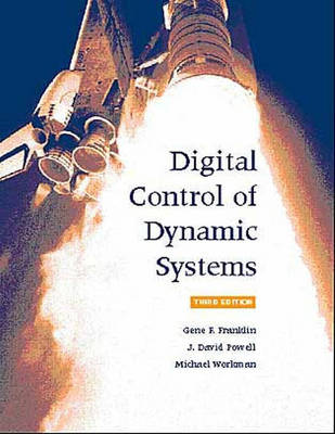Digital Control of Dynamic Systems