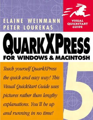 QuarkXpress 5 for Windows and Macintosh: Visual QuickStart Guide