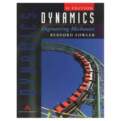 Dynamics: Engineering Mechanics: SI Version