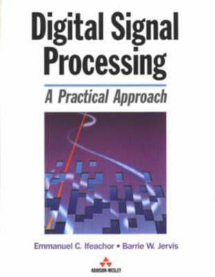 Digital Signal Processing: A Practical Approach