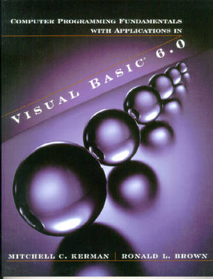 Programming Fundamentals with Applications in Visual Basic 6.0