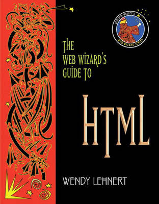 The Web Wizard's Guide to HTML