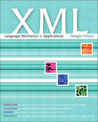 XML: Language Mechanics and Applications