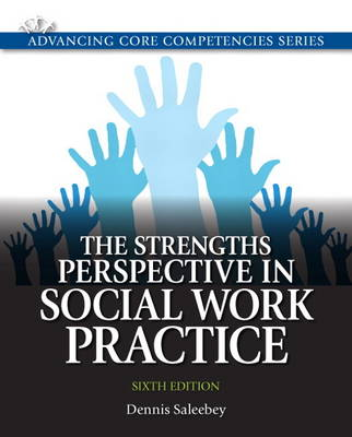 The Strengths Perspective in Social Work Practice: United States Edition