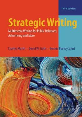 Strategic Writing Multimedia Writing for Public Relations, Advertising, and More