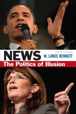 News: The Politics of Illusion