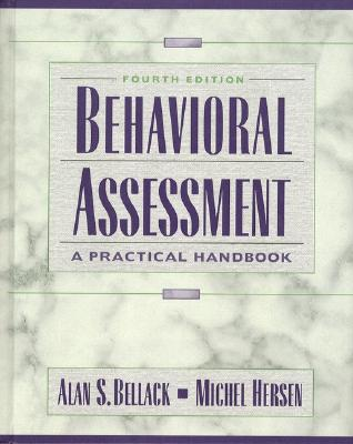 Behavioral Assessment: a Practical Handbook: Principles and Procedures